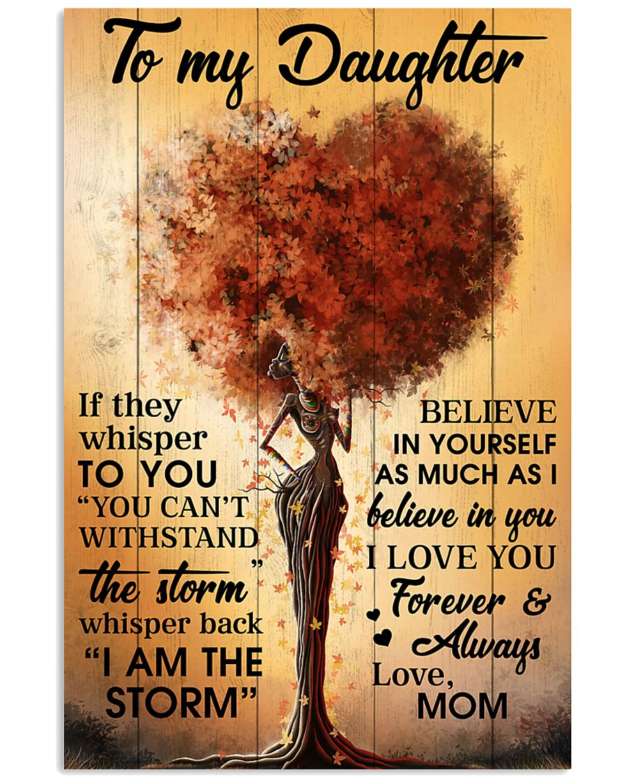 Mom To Daughter Withstand The Storm Black Tree 16x24 Poster