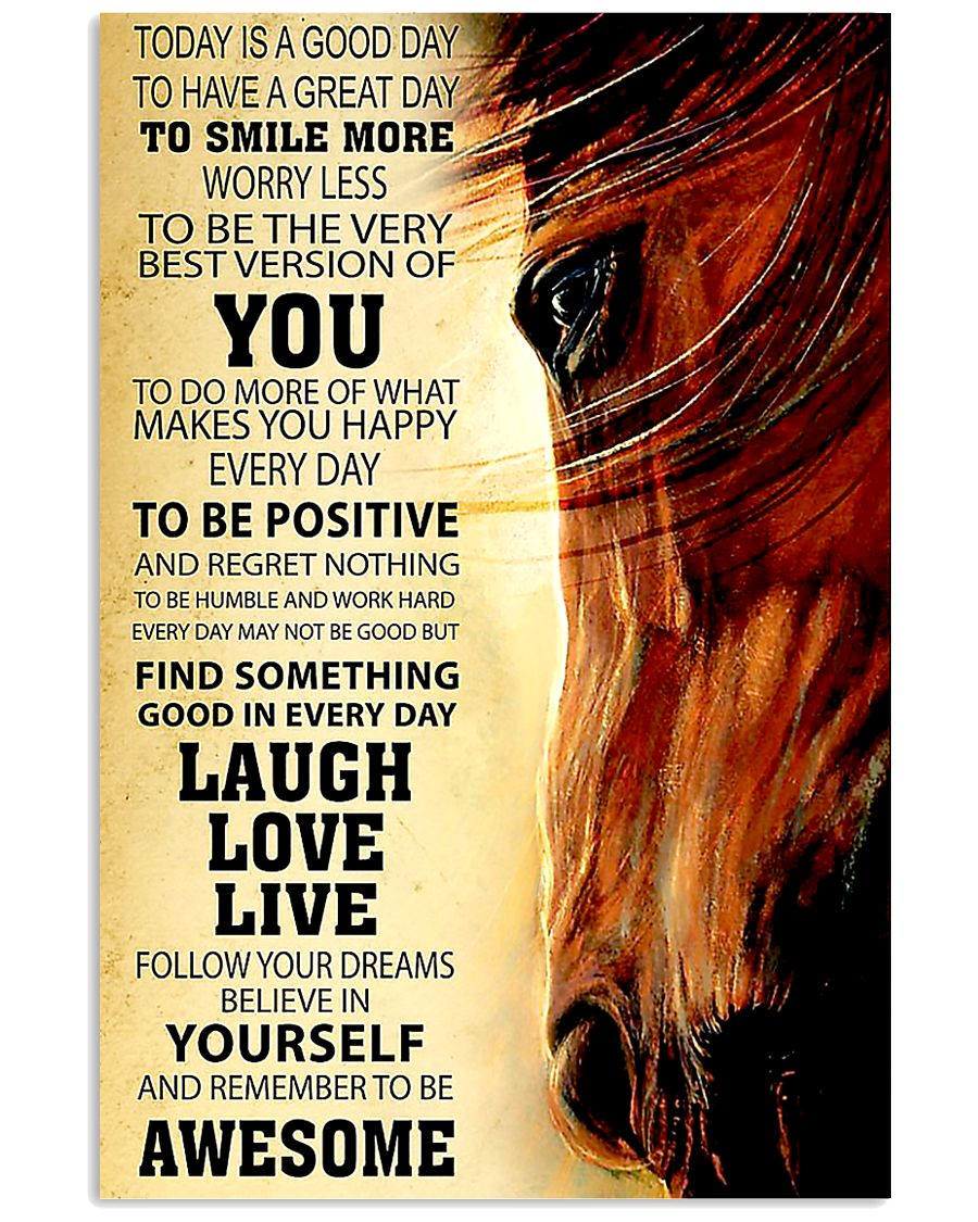 Horse Today Is A Good Day 11x17 Poster