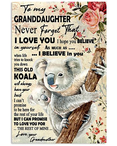 Koala Grandmother To Granddaughter Never Forget