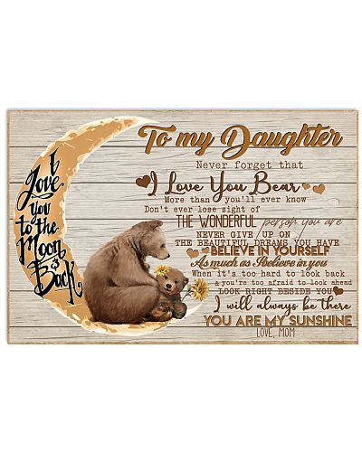 To My Daughter Never Forget That I Bear