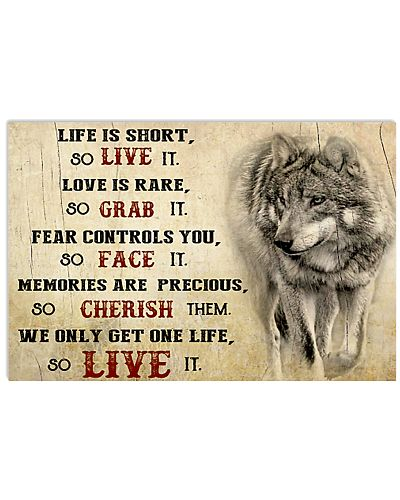 Live Is Short So Live It Wolf