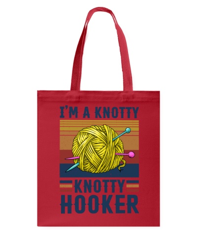 I'm A Knotty Knotty Hooker Knitting
