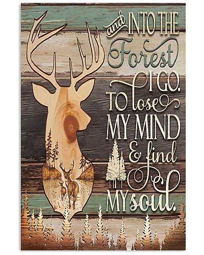 Deer Hunting And Into The Forest I Go
