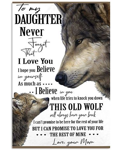 To My Daughter Never Forget Your Mom Love Wolf