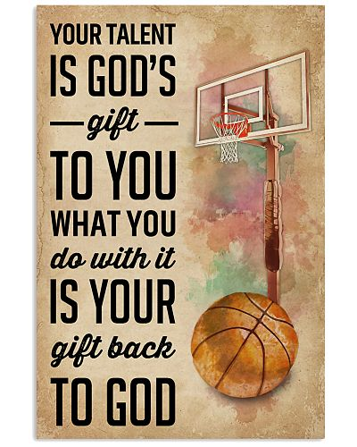 Your Talent Is Gods Gift To You Basketball