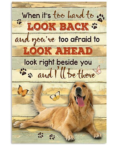 Golden Retriever And I'll Be There