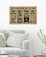 Just In Case No One Told You Today Cat 24x16 Poster poster-landscape-24x16-lifestyle-01