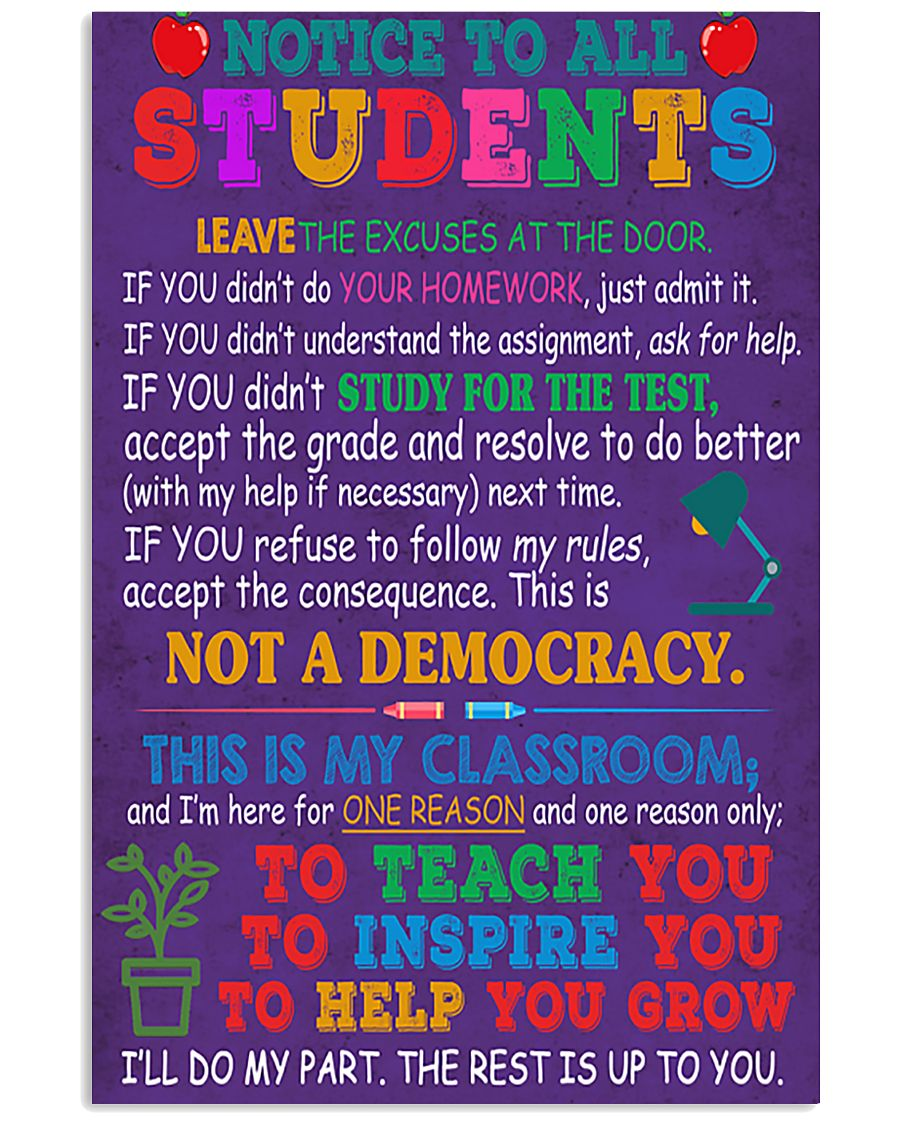 Teacher Notice To All Students 11x17 Poster