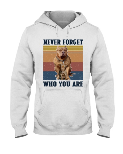 Never Forget Who You Are Pit Bull