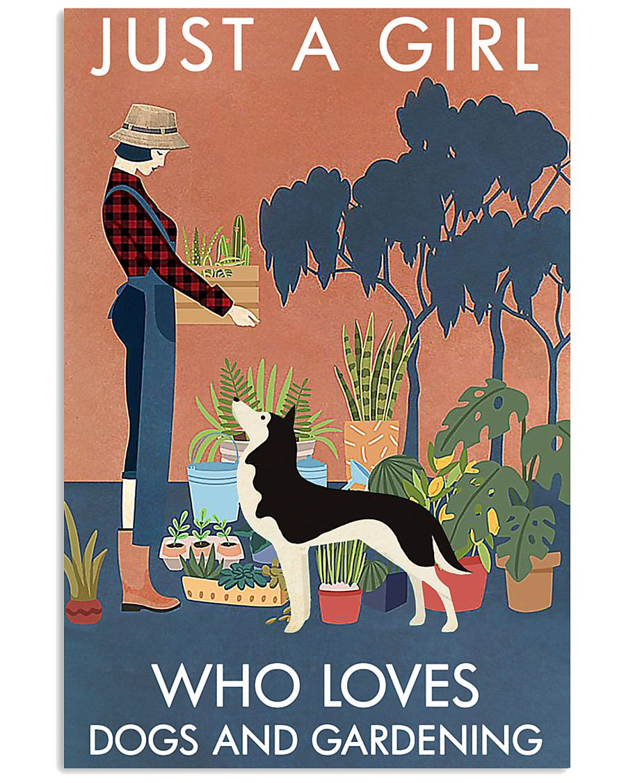 Vintage Just A Girl Loves Gardening And Husky 11x17 Poster