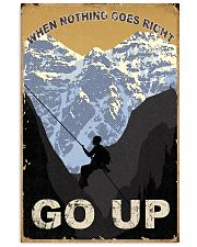 When Nothing Goes Right Go Up Climbing 11x17 Poster front