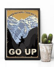 When Nothing Goes Right Go Up Climbing 11x17 Poster lifestyle-poster-8