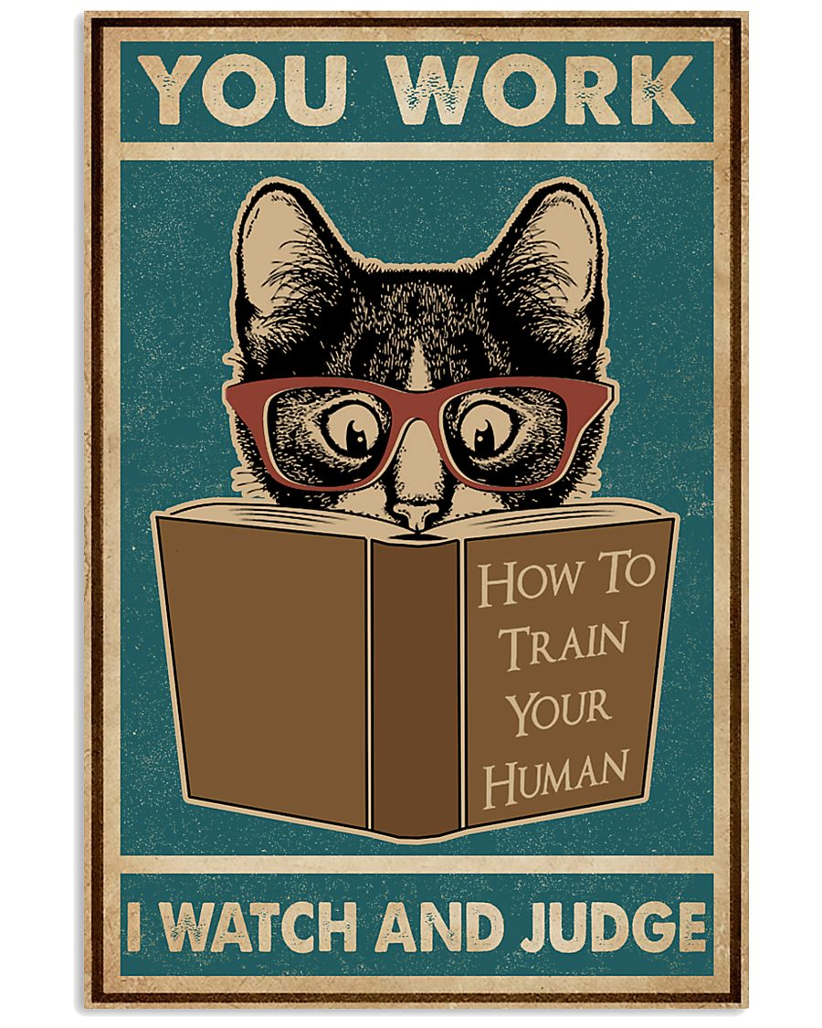 Retro I Watch And Judge Cat 11x17 Poster
