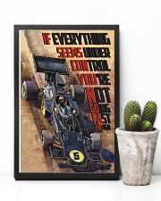 Racing Car If Everything Seems Under Control 16x24 Poster lifestyle-poster-8