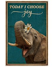 Today I Choose Joy Elephant 16x24 Poster front