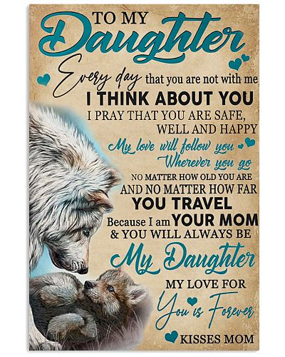 To My Daughter My Love Will Follow You Wolf