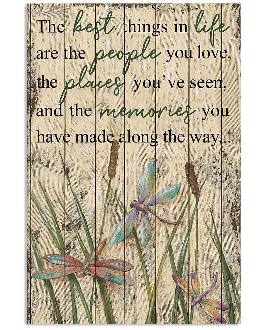 The Best Things In Life Dragonfly 16x24 Poster