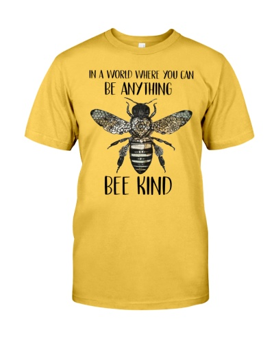 In A World Where You Can Bee Kind
