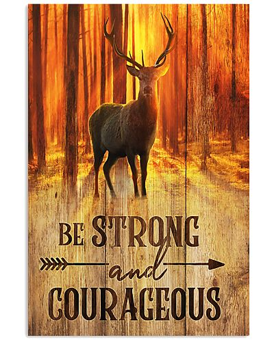 Deer Hunting Strong And Courageous