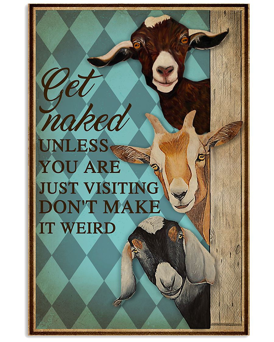 Unless You Are Just Visiting Goat Mint 16x24 Poster