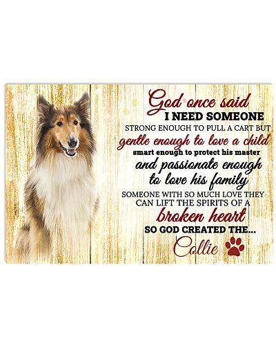 God One Said I Need Some One Collie