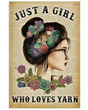 Just A Girl Who Loves Yarn 11x17 Poster front