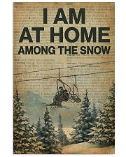 I Am At Home Among The Snow Skiing 16x24 Poster front