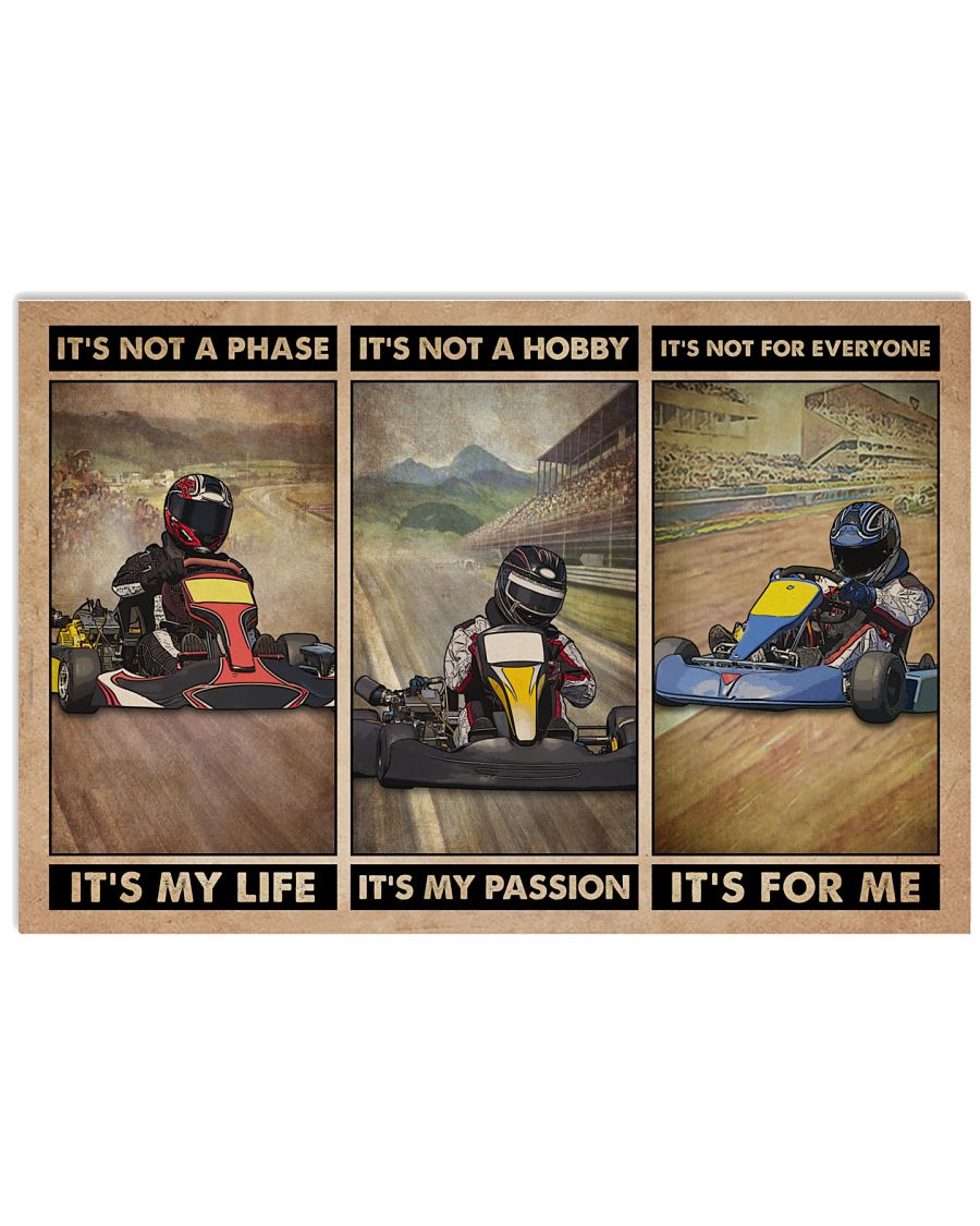 Kart Racing It's Not A Phase 24x16 Poster