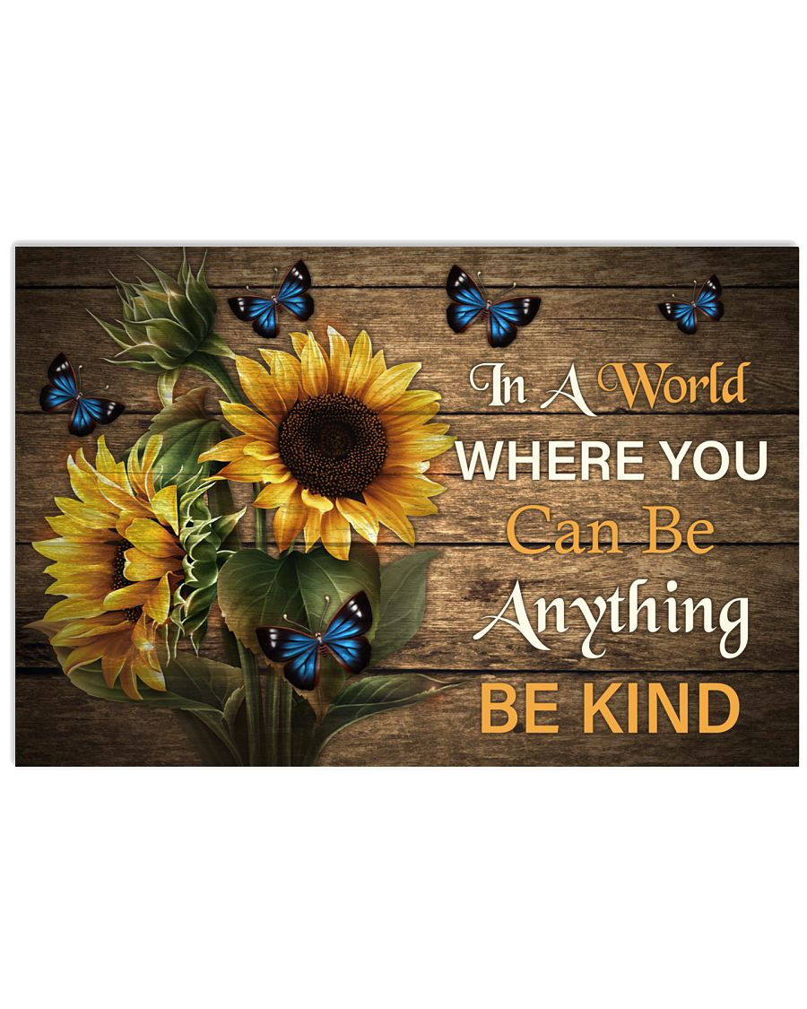 You Can Be Anything Be Kind Butterfly 24x16 Poster