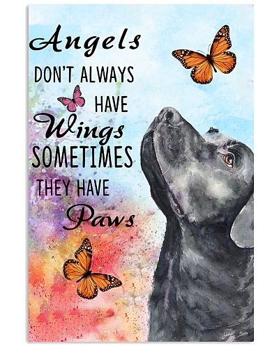 Angels Don't Always Have Wings Labrador Retriever