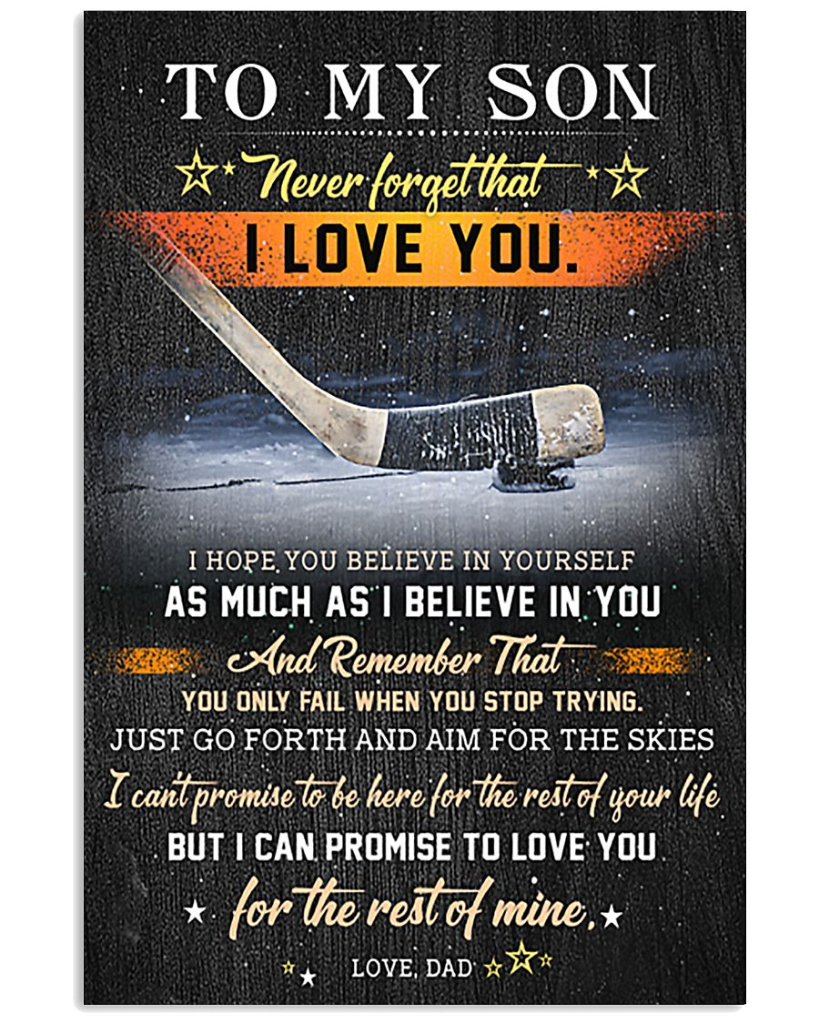 Hockey To My Son  Believe In Yourself 11x17 Poster