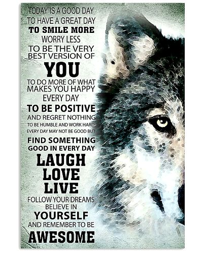 Today Is A Good Day To Have A Great Day Wolf