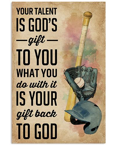 Your Talent Is Gods Gift To You Baseball