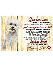 God One Said I Need Some One Bichon Frise 17x11 Poster front