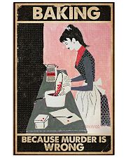 Baking Because Murder Is Wrong Baking 16x24 Poster front