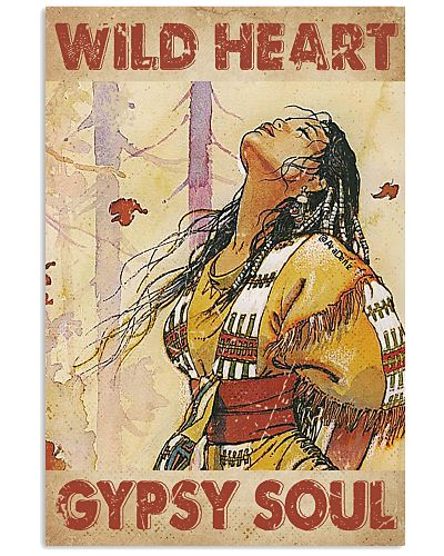 Wild Heart Gypsy Soul Native American