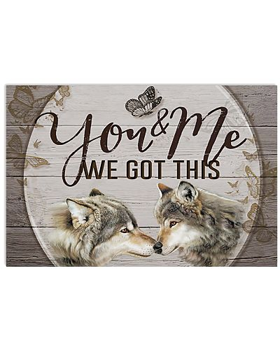Wolf You And Me We Got This