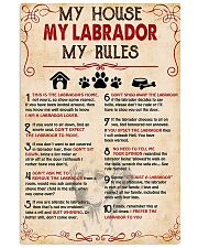 My Labrador My House My Rules 11x17 Poster front