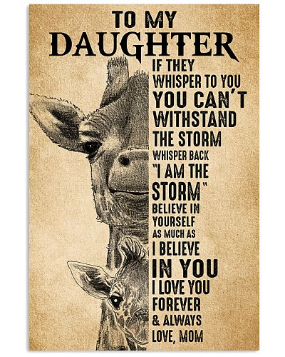 Mom To My Daughter Believe In Yourself Giraffe