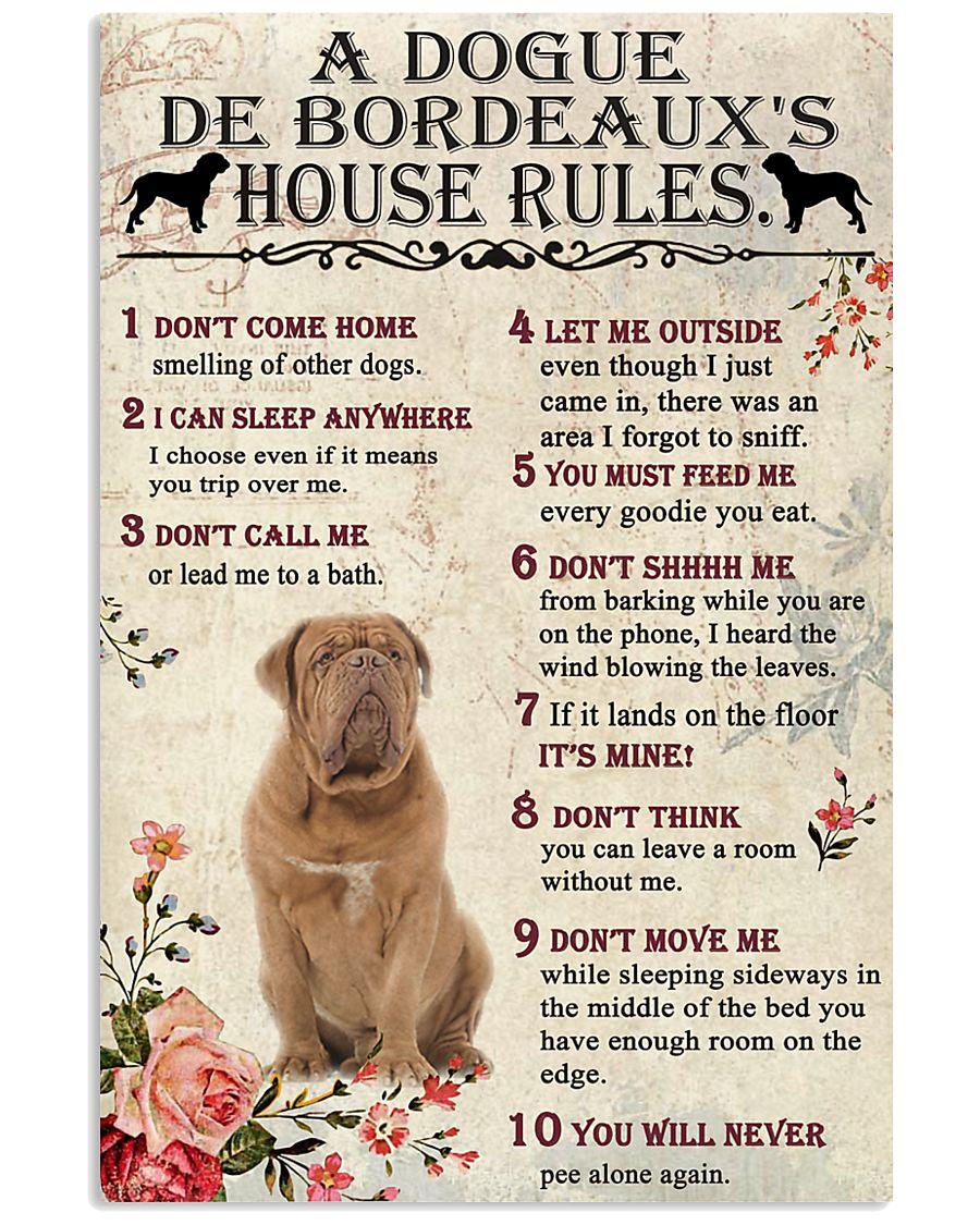 A Dogue de Bordeaux's House Rules 11x17 Poster