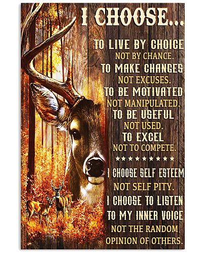 Deer Hunting I Choose To Live By Choices