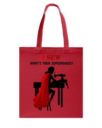 I Sew What's You Superpower Sewing