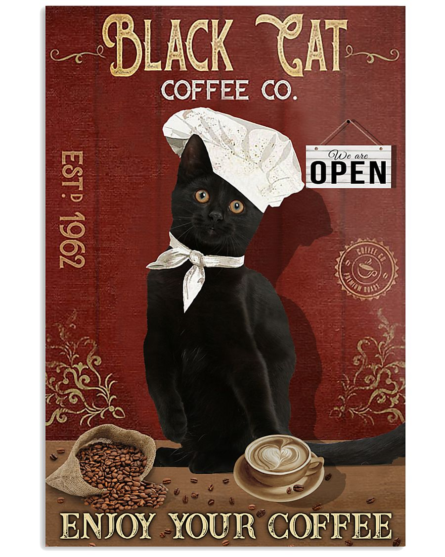 Black Cat Coffee Co Enjoy Your Coffee  11x17 Poster