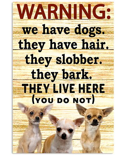 Warning They Live Here Chihuahua