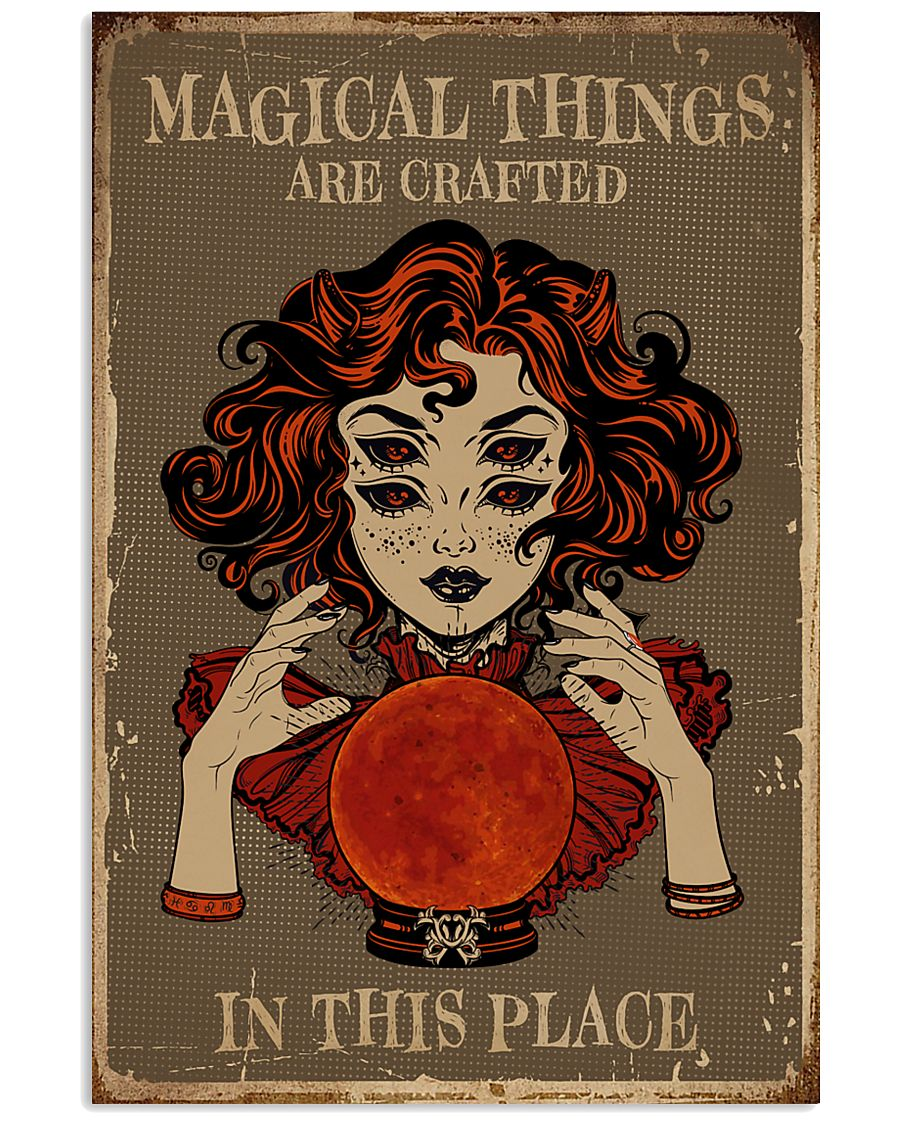 Magical Things Are Crafted In This Place 11x17 Poster