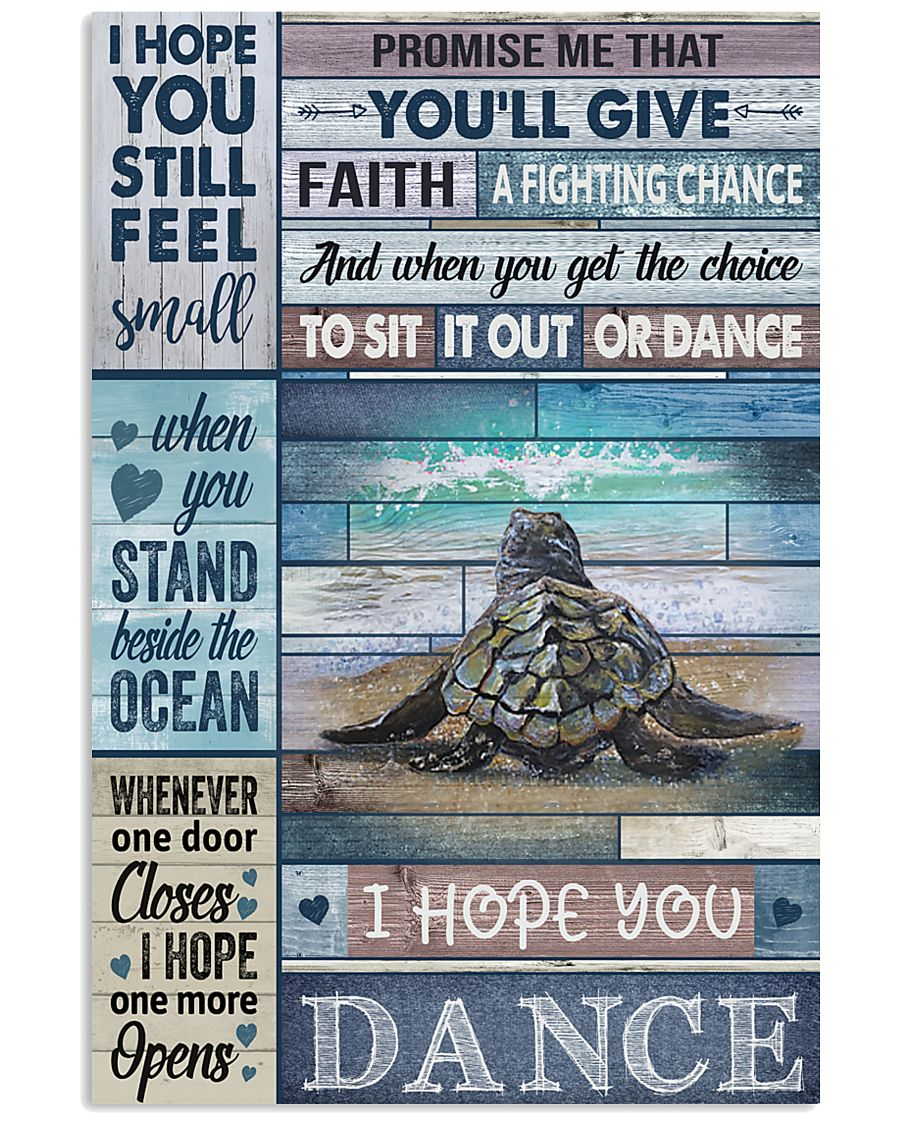 Cool Tone Sea Turtle I Hope You Dance 16x24 Poster