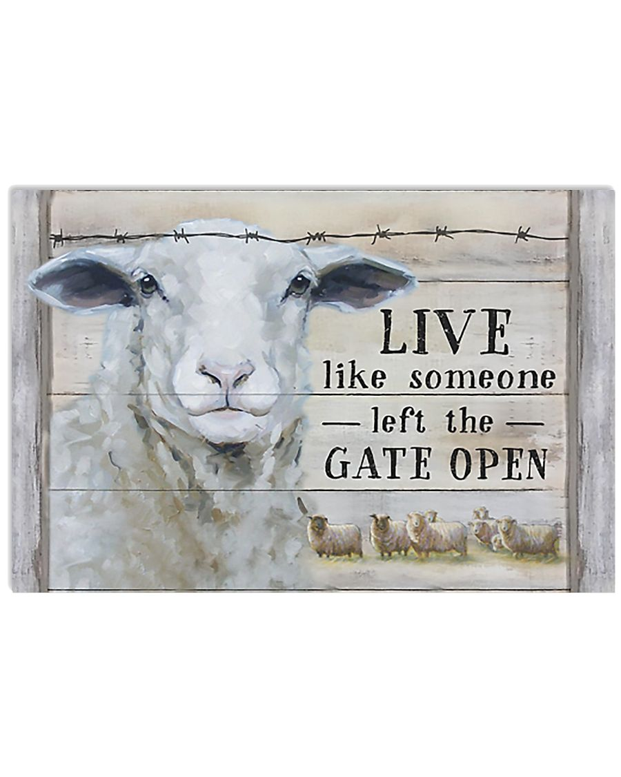 Sheep Live Like Someone Left Gate Open 17x11 Poster