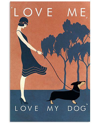 Love Me Love My Dog Dachshund