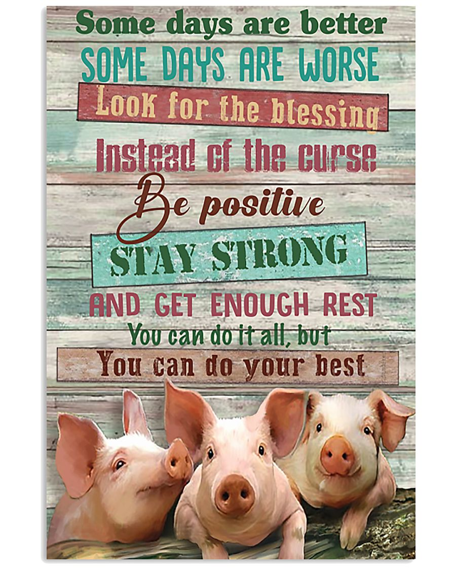 Pig Farmer You Can Do Your Best 11x17 Poster