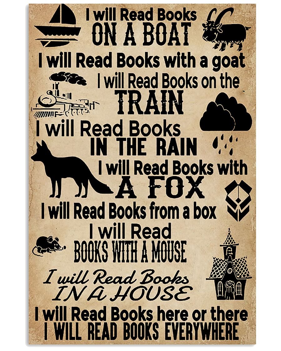 I Will Read Books Here Or There Reading Book 11x17 Poster